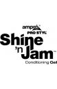 Shine and jam